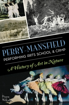 Perry-Mansfield Performing Arts School & Camp: A History of Art in Nature With Author Dagny McKinley