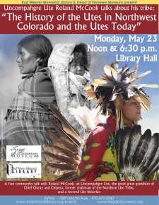 The History of the Utes in Northwest Colorado and the Utes Today